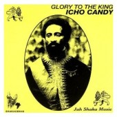 CD: Glory To The King – Icho Candy