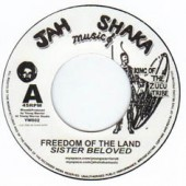 "Freedom Of The Land -- Sista Beloved (7"" Single)"