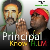 CD: Young Warrior -- Presents Principal -- Know H.I.M (YW007)