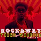CD: Rockaway meets Young Warrior -- Chapter One (YW005)